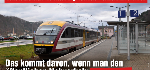 Betriebsstopp der Städtebahn ist Folge fehlender Qualitätsstandards durch CDU/SPD-Staatsregierung beim ÖPNV